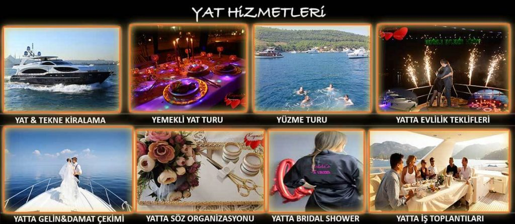 Yat Hizmetleri - Yüzme turu - yat kiralama - yat organizasyonları - Kıymetlim Organizasyon